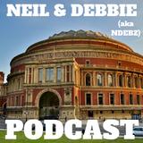 Neil & Debbie (aka NDebz) Podcast #39/156.5 ' Prince Albert  ' - (Music version)