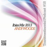 TRANS - CONTINENTAL PODCAST 18 - ANDY WOODS Residents Mix