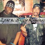 Finest 2Pac & Biggie Remixes Mix