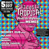 PSICOSIS TROPICAL // Scooby Dub @ Sala Caracol - Madrid