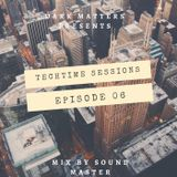 Dark Matters Presents - Techtime Sessions Ep.06 - Mixed by Sound Master