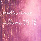 Anthems 03.18
