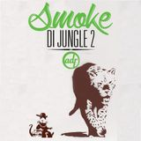Smoke Di Jungle2
