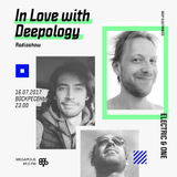 In Love with Deepology @ Megapolis 89,5 FM Moscow (16.07.2017)