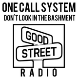 One Call System - Don't look in the Bashment Show! - 27/9/15