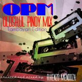OPM Oldskul Pinoy Mix (Tambayan Edition)