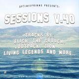 Sessions V.40:SHINE(Feat. Ras Kass, Scarub, OH NO, Medaphoar, Living Legends & More)