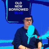 Old New Borrowed Blue (4th December 2018)