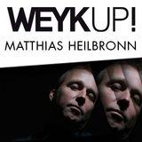WEYKUP! Radio with Matthias Heilbronn (Inhouse)