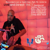 Live and Direct VOl. 3 DJ SMI opening set 10/20/16 at Big Freedia Show