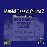 Mendel Classic Vol. 2 (Ron Hardy Tribute Edition)