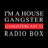 RADIO BOX | GANGSTERCAST 33