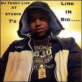DJ Teddy Live @ Studio 7's (2-26-17)