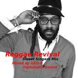 Reggae Revival - Sweet Singers Mix -
