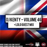 DJ Kenty - Volume 46 + Lolo Guest Mix