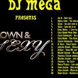 Dj Mega - Grown and Sexy vol 1 - R&B mix