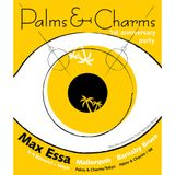 Palms & Charms 1st Anniversary opening set