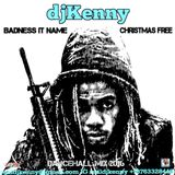 DJ KENNY BADNESS IT NAME CHRISTMAS FREE DANCEHALL MIX DEC 2016
