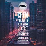 DJ SOLVEG & Dj AFRIT OXO Show  CHFM 20/02/2019