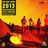 Hip Hop Kemp 2013 Polish Mixtape by DJ Positive