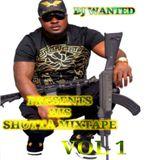 DJ WANTED - SHOTTA MIXTAPE VOL. 1
