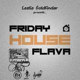 Friday House Flava 2