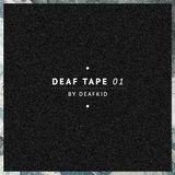 Deaf Tape #01