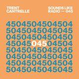 Trent Cantrelle - Sounds Like Radio SLR045 - Live from Vertigo Costa Rica