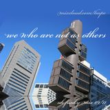 We who are not as others - house/uk funky mix [2011]