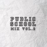 Public School Minimix Vol. 2