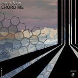 Peter New - Chord Me (Original Mix)