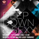 Deep Down & Sexy Mixed By Petros Macris (Sep.2012)