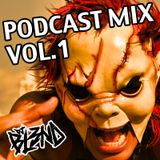 PODCAST MIX VOL 1- DJ BL3ND