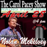 The Carol Pacey Show with special guest, Nolan McKelvey, Apr 28, 2018