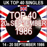 UK TOP 40  14 - 20 SEPTEMBER 1986