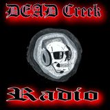 DEAD Creek Radio LIVE welcomes Mr Jim Humphrey, as we discuss The conspiracy theories of the day