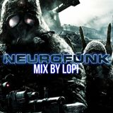 Neurofunk will never die - Mix by LoPi
