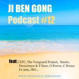 Ji Ben Gong Podcast #12