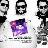 Swedish House Mafia - Leave The World Behind (Sasha Dangelo & Felipe Simo WMC 2012 Edit)