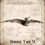 Jimmy Van M - Vanguard Podcast 002 (June 2017)