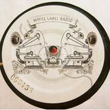 White Label Radio Feat. Emilio Abadia of Crossfader King