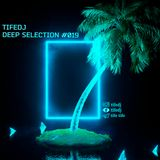 TifeDJ - Deep Selection #019