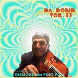 Da Bomb vol.33 by Dj Pino Poli