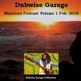 Dubwise Garage - Podcast Vol. 1- Feb 2018 w/ Capleton& Chronixx Aswad I-Octane Peter Tosh Bob Marley