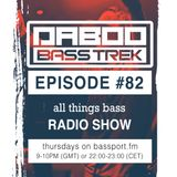 BASS TREK 82 with DJ Daboo on bassport.FM