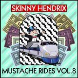 The Mustache Rides: Volume 8