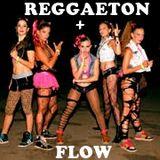 REGGAETON + FLOW