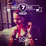 Broken Bliss Podcast #07 - DSH