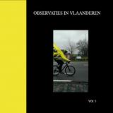 Observaties In Vlaanderen - VOL.5 - De Ronde Van Vlaanderen