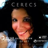 Cerecs Radio Show Ep 17 Guest Mix by DJ Melowdee